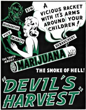 Anti-Marijuana Propaganda Devil Harvest