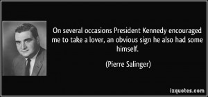 More Pierre Salinger Quotes