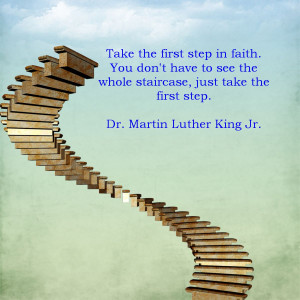 Take The First Step...