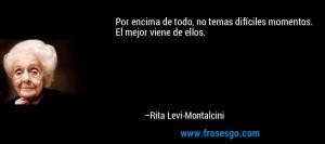 Frase de Miedo de Rita Levi Montalcini 73168