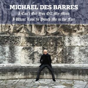 michael-des-barres-i-cant-get-you-off-my-mind.jpg