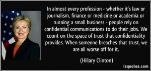 In almost every profession - whether it's law or journalism, finance ...