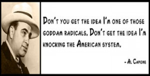 Don't you get the idea i'm one of those goddam radicals,don't ...