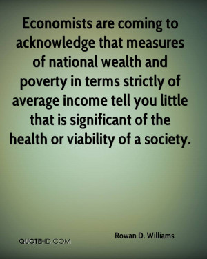 ... little that is significant of the health or viability of a society