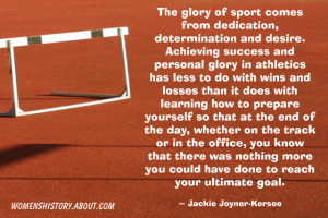 Jackie Joyner-Kersee Quote - © Jone Johnson Lewis