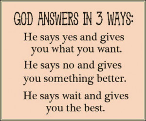 quotes about women of God   God quote Lord answer in three ways ...