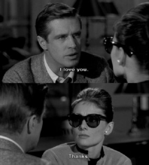 Breakfast at Tiffany's I love You quote
