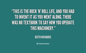 File Name : quote-Keith-Richards-this-is-the-rock-n-roll-life-144949 ...
