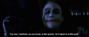 batman, gravity, joker, madness, quote
