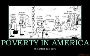 poverty-in-america-demotivational-poster-1282626450.jpg