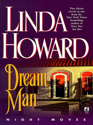 10 Greatest Romance Novels of All Times - Dream Man by Linda Howard ...