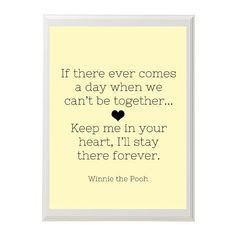 Winnie the Pooh Quote -- Would be cute in the baby's room w/ a picture ...
