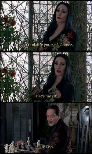 Morticia & Gomez: gothic romantic quotes