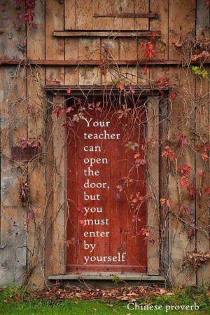 Your teacher can open the door picture quotes image sayings