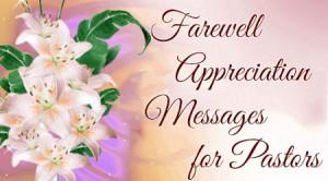 Farewell Appreciation Messages for Pastors