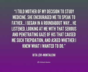 quote-Rita-Levi-Montalcini-i-told-mother-of-my-decision-to-217512.png