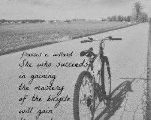 Bicycle Quote Frances Willard Print Woman Quote Art Succeeds Mastery ...