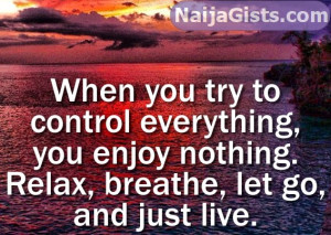 ... 3rd, 2014 – Inspirational Quotes For Today: Relax, God Is In Control