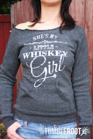 toby keiths whiskey girls | ... Girl - Women's Ultra-Comfy Eco ...