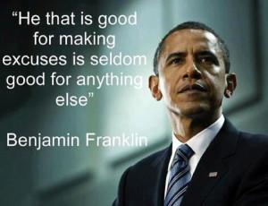 OBAMA - BENJAMIN FRANKLIN'S QUOTE REALLY FITS