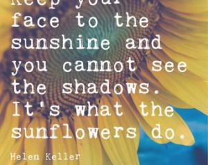 Sunflower Photograph Helen Keller Q uote   Inspirational Wall Art ...
