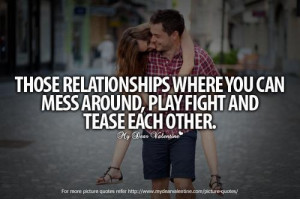fighting and teasing...Quotes 3, Couples Play Fighting, Picture Quotes ...