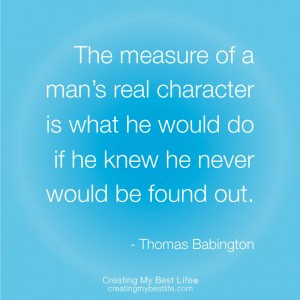 ... quote faith just one of quotes on integrity character basic integrity
