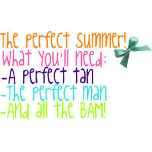 Cute summer quote! Written by ME!