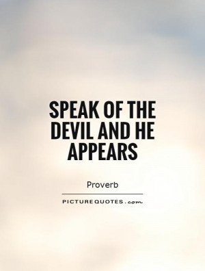 Devil Quotes And Sayings