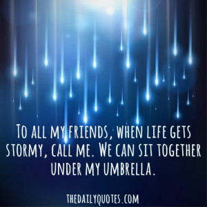 ... friends0life-gets-stormy-friendship-daily-quotes-sayings-pictures.jpg