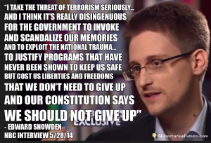 Edward Snowden Quote on the NSA and our Liberties