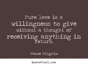 Quotes About Love Pure...