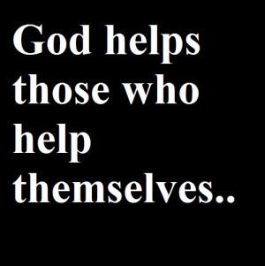 English Proverbs – God helps those who help themselves