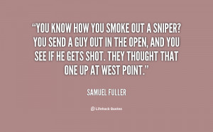 quote Samuel Fuller you know how you smoke out a 87674 png