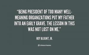 quote-Roy-Blount-Jr.-being-president-of-too-many-well-meaning ...