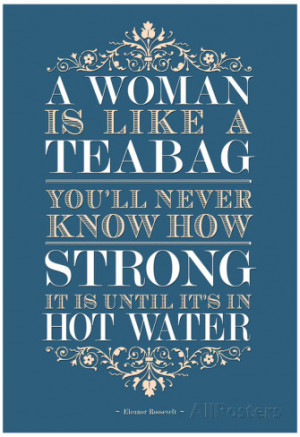 Strong Woman Eleanor Roosevelt Quote Poster Poster