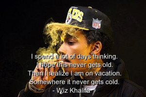 Wiz khalifa, quotes, sayings, rapper, meaningful, best