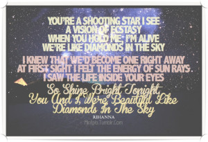 Showing Gallery For Rihanna Diamonds Quotes