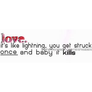 Image of love, lightning, quotes - Photobucket - Video and Image ...