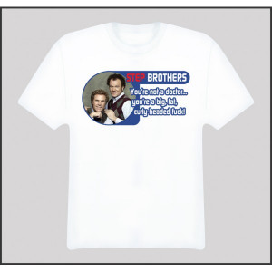 Step Brothers Will Ferrell Quote T Shirt