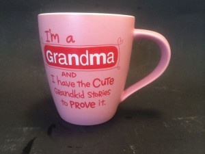 ... Grandma Grandmother Grammy Coffee Cup Mug Cute Sayings Mother's Day