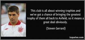 This club is all about winning trophies and we've got a chance of ...