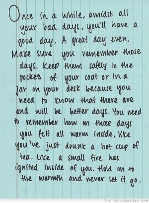 Quotes About Having A Great Day you ll have a good day a