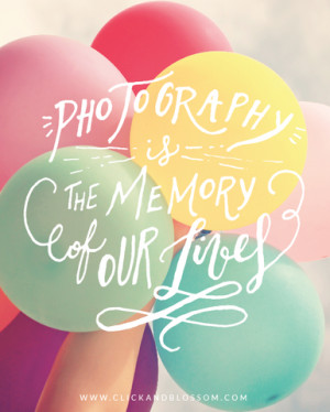 Quotes About Capturing Memories