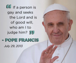 Pope Francis and His Recent Comments