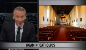 Catholic League On Bill Maher's 'Anti-Catholic' Jokes: Time ...