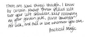 Practical Magic Quotes Tags: #practical magic #