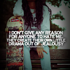They Create Drama Out Of Jealousy Quote Graphic