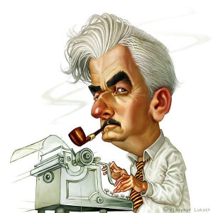 "... itself is the only thing worth writing about."" — William Faulkner"