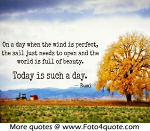 Inspirational life quotes – Today is the day for …